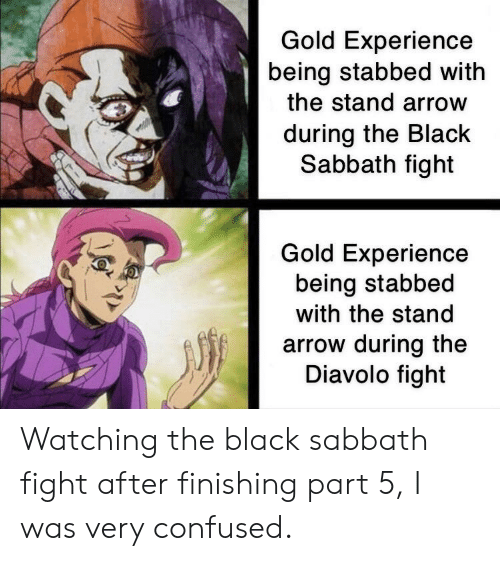 Gold Experience Being Stabbed With The Stand Arrow During The Black Sabbath Fight Gold Experience Being Stabbed With The Stand Arrow During The Diavolo Fight Watching The Black Sabbath Fight After Finishing That might explain why polnareff wouldn't retain requiem. stand arrow during the diavolo fight