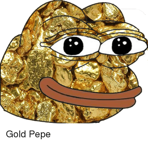 Pepe, Gold, and Gold Pepe