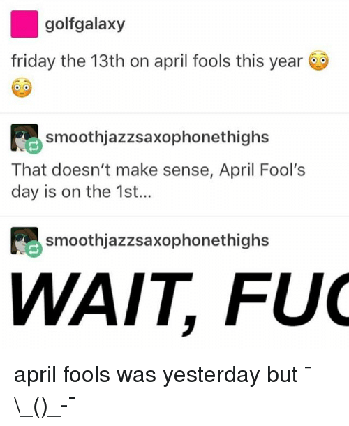golfgalaxy friday the 13th on april fools this year fe 18445178 ✅ 25 best memes about friday the 13th friday the 13th memes