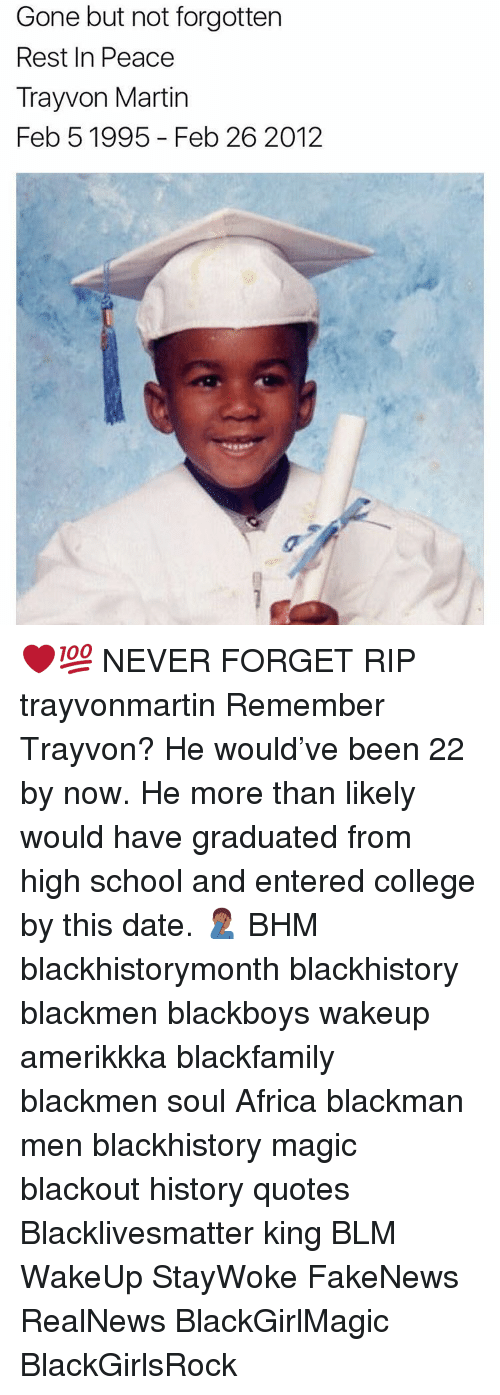 Gone But Not Forgotten Rest In Peace Tray Von Martin Feb 5 1995 Feb