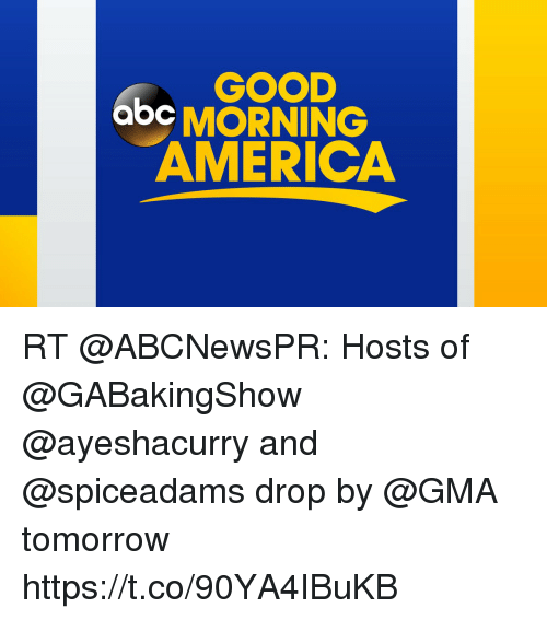 Good Morning America Tomorrow : Best memes about america