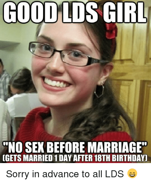 Marriage Memes And  F0 9f A4 96 Good Lds Girl No Sex Before Marriage