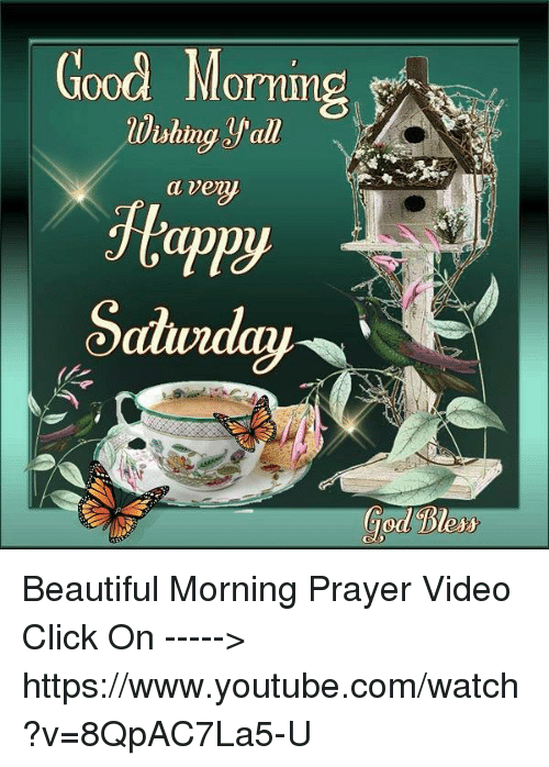 Good Morning A Venu Saturday God Beautiful Morning Prayer Video