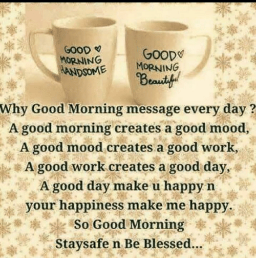 GOOD MORNING ANDSOME GooD MORNING Why Good Morning Message