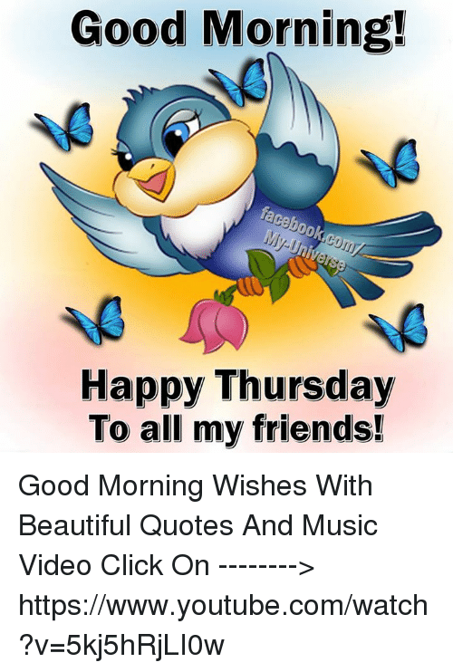 Good Morning! Happy Thursday to All My Friends! Good Morning