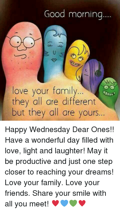 Good Morning Love Your Family They All Are Different but