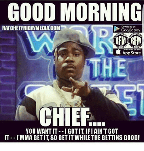 good morning ratchet fridaymediacom download on google play download on 12035444 ✅ 25 best memes about ratchet ghetto ratchet ghetto memes