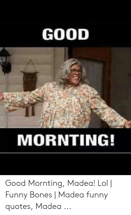 Funny Madea Pictures With Captions Cool Attitude Captions