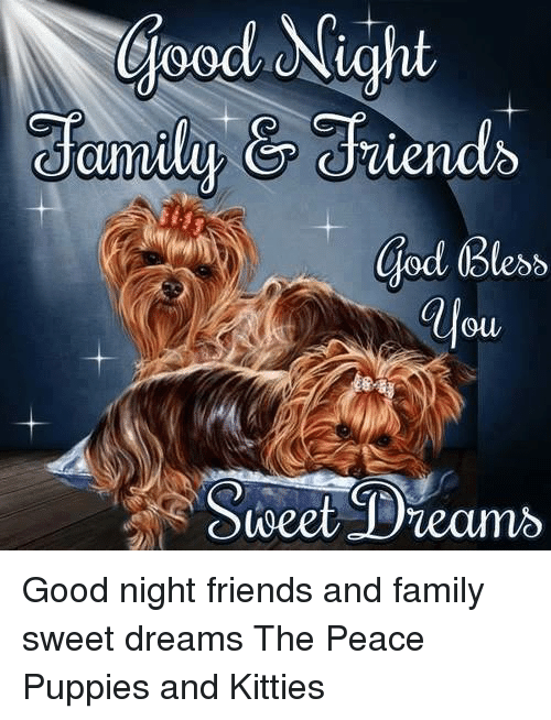 Good Nicht God Bless Ouw Sweet Dreams Good Night Friends And Family