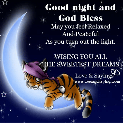Good Night And God Bless May You Feel Relaxed And Peaceful As You