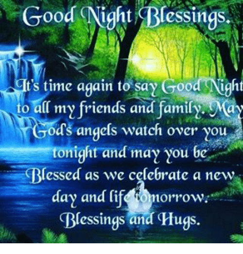 Good Night Blessings Ts Time Again To Say Good Night O All My