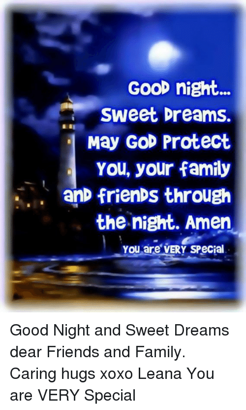 Good Night Sweet Dreams May God Protect You Your Family Anfrienbs