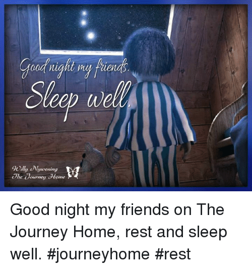 Goodnight My Frien Willy Nyuwening The Courney Home Good Night My