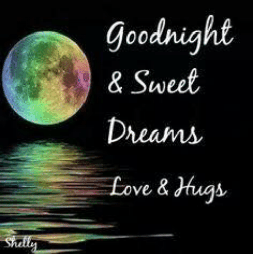 Goodnight Sweet Dream Love Hugs Meme On Meme