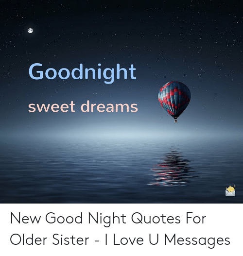 Goodnight Sweet Dreams New Good Night Quotes for Older ...