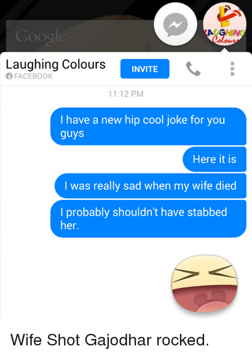 Googl Laughing Colours Invite 1112 Pm I Have A New Hip Cool Joke For