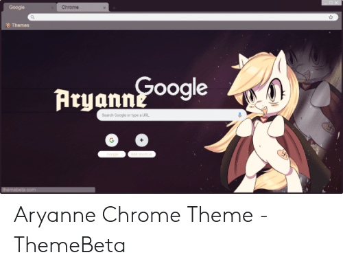 Google Chrome Themes Search Google or Type a URL 으으 Themebetacom