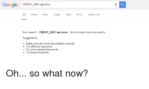 Google CMVVC 0001 Api Error All Videos News Mages Maps More Search