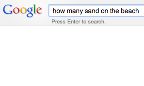 Google, Beach, and Search: Google how many sand on the beach  Press Enter to search.