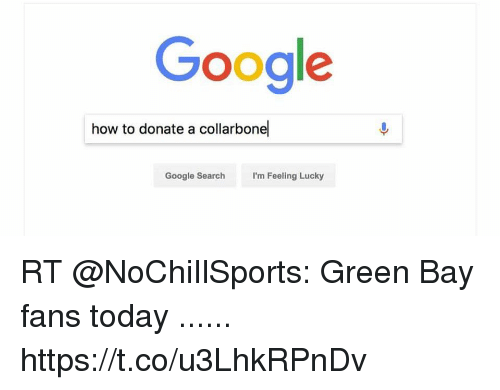 Google How to Donate a Collarbone Google SearchI\u0027m Feeling Lucky RT