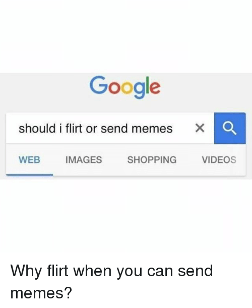 why can t i send videos on my iphone 25 best memes about i flirt i flirt memes 21473