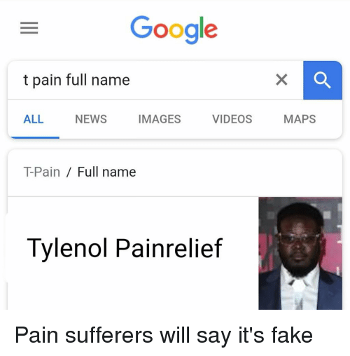 Google T Pain Full Name ALL NEWS IMAGES VIDEOS MAPS T-Pain