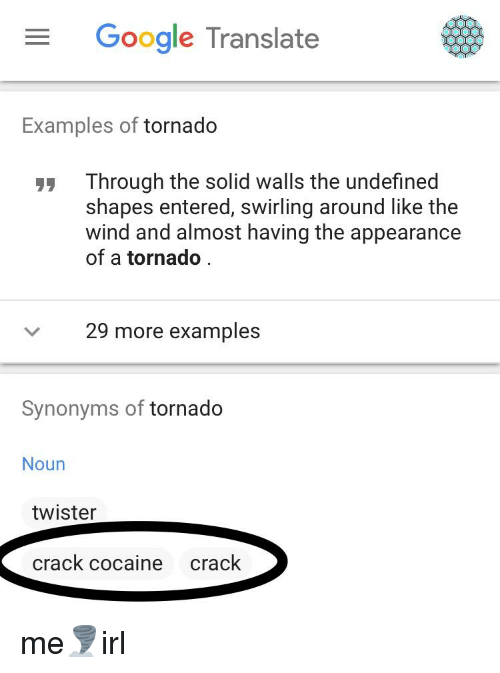 google translate examples of tornado through the solid walls the