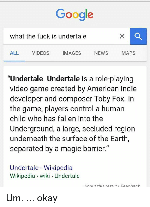 Google What the Fuck Is Undertale IMAGES NEWS ALL VIDEOS