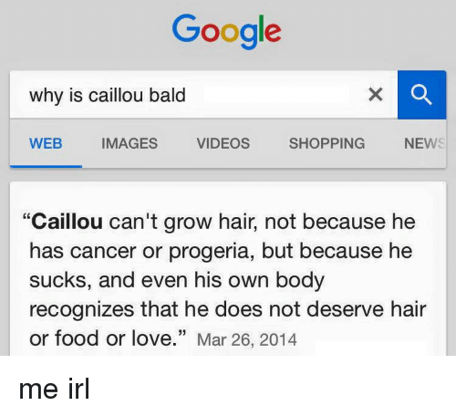 google why is caillou bald news videos shopping images web caillou