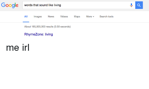 google words that sound like living all mages news videos maps more