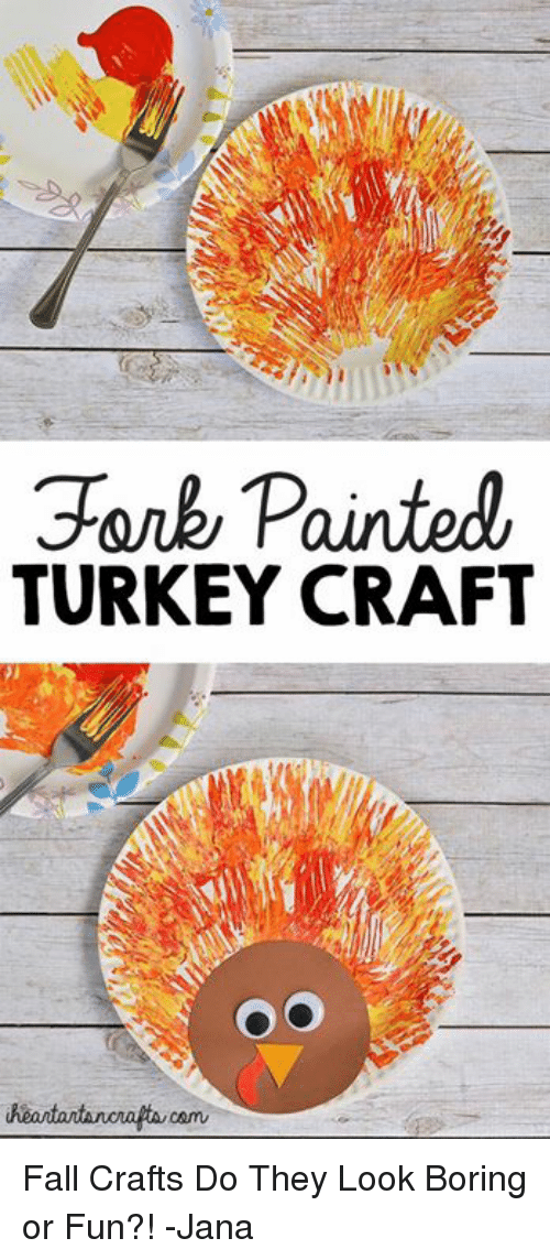 Gorky Painted Turkey Craft Fall Crafts Do They Look Boring Or Fun