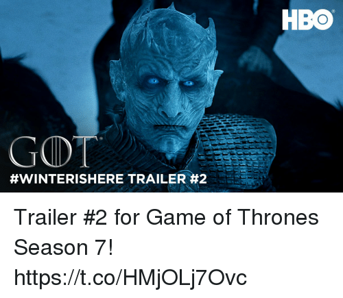 Game of Thrones, Hbo, and Game: GOT  #WINTERISHERE TRAILER 2  HBO Trailer #2 for Game of Thrones Season 7! https://t.co/HMjOLj7Ovc