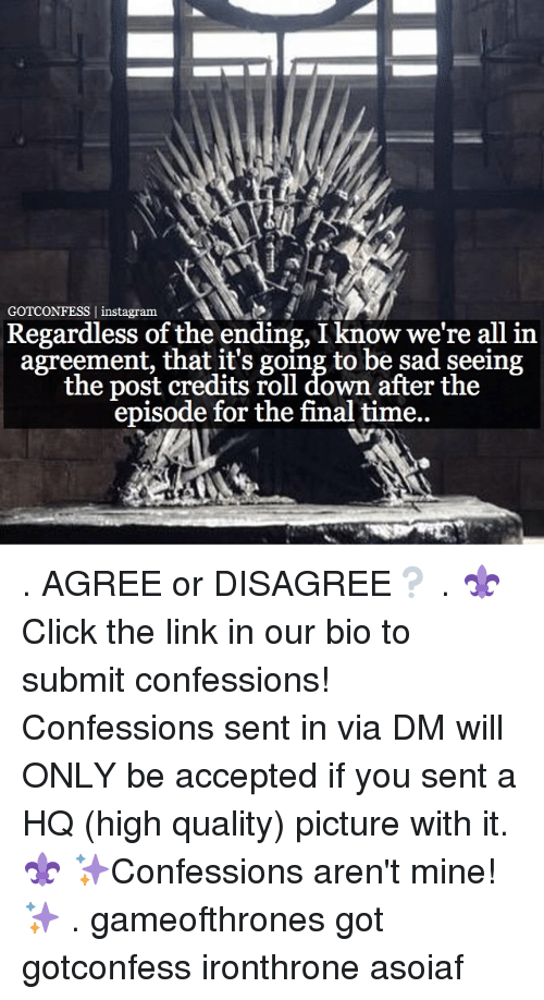 Gotconfess Instagram Regardless Of The Ending I Know Were All In