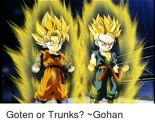 goten or trunks gohan gohan meme on me me