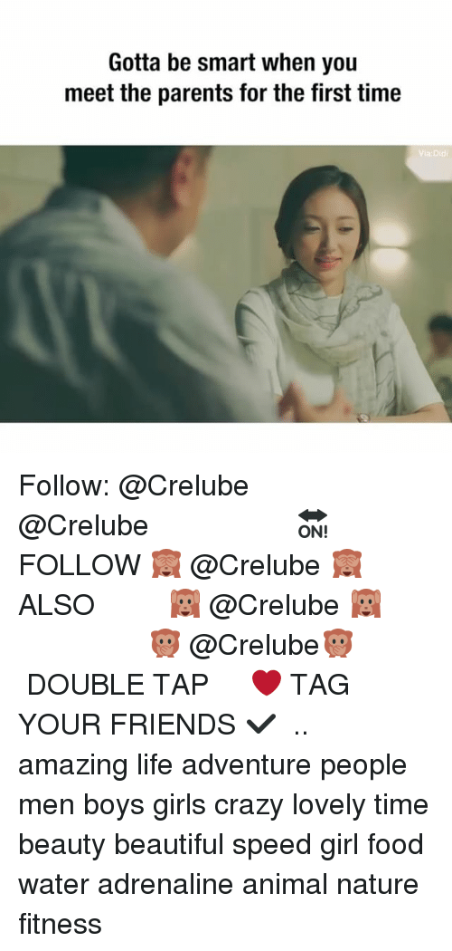 Beautiful, Crazy, and Food: Gotta be smart when you  meet the parents for the first time  Via:Did Follow: @Crelube ⠀⠀⠀⠀ ⠀@Crelube ⠀⠀⠀⠀ ⠀⠀ ⠀⠀⠀⠀⠀ ⠀⠀🔛FOLLOW 🙈 @Crelube 🙈 ⠀⠀⠀⠀ ⠀⠀⠀⠀⠀⠀ALSO ⠀ 🙉 @Crelube 🙉 ⠀ ⠀⠀ ⠀ ⠀ ⠀ ⠀ ⠀ ⠀⠀⠀⠀⠀ 🙊 @Crelube🙊 ⠀⠀⠀⠀ ⠀ ⠀⠀⠀⠀ DOUBLE TAP ❤️ TAG YOUR FRIENDS ✔️ ⠀⠀⠀⠀ .. amazing life adventure people men boys girls crazy lovely time beauty beautiful speed girl food water adrenaline animal nature fitness