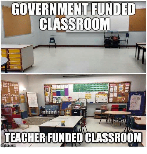 https://pics.me.me/government-funded-classroom-teacher-funded-classroom-mg-flip-com-14554782.png