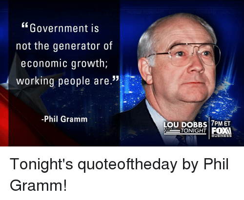 Government Is Not the Generator of Economic Growth Working People