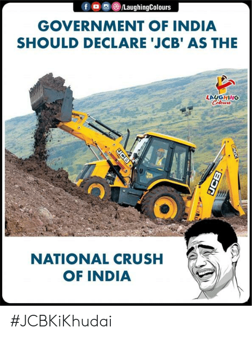 Crush, India, and Government: GOVERNMENT OF INDIA  SHOULD DECLARE 'JCB' AS THE  LAUGHING  NATIONAL CRUSH  OF INDIA #JCBKiKhudai