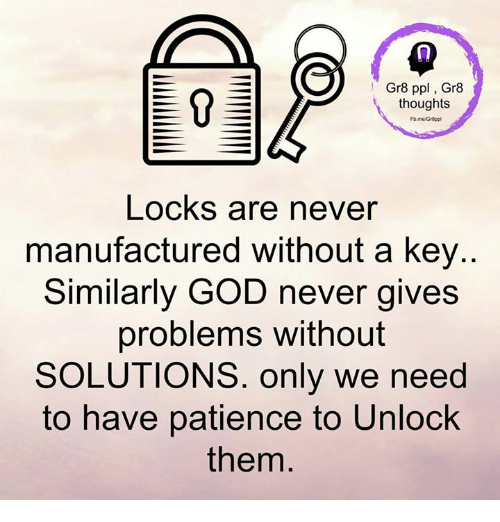 Memes, Patience, And 🤖: Gr8 Ppl, Gr8 Thoughts Locks Are Never Manufactured