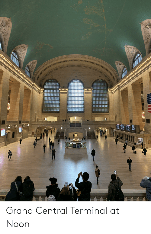 Grand, Terminal, and Grand Central Terminal: Grand Central Terminal at Noon