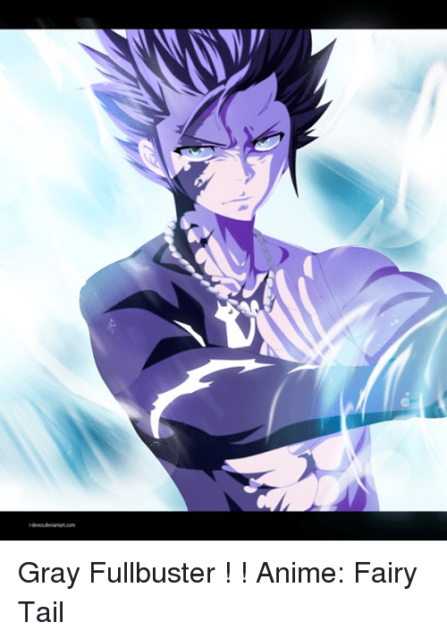 Anime Memes And Fairy Tail Gray Fullbuster