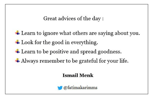 great advices of the day learn to ignore what others are saying