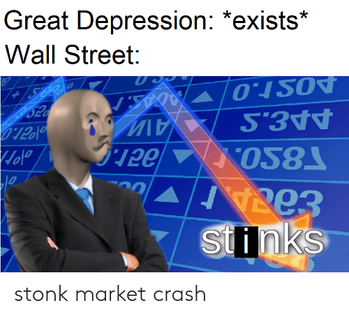 Great Depression *Exists* Wall Street AIW Stinks Stonk Market Crash