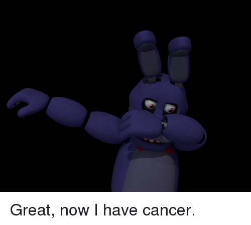 five nights at freddys cancer