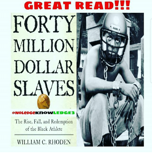 Fall Memes And Black GREAT READIL FORTY MILLION DOLLAR SLAVES NOLeDGeKnoWLEDGE3 The