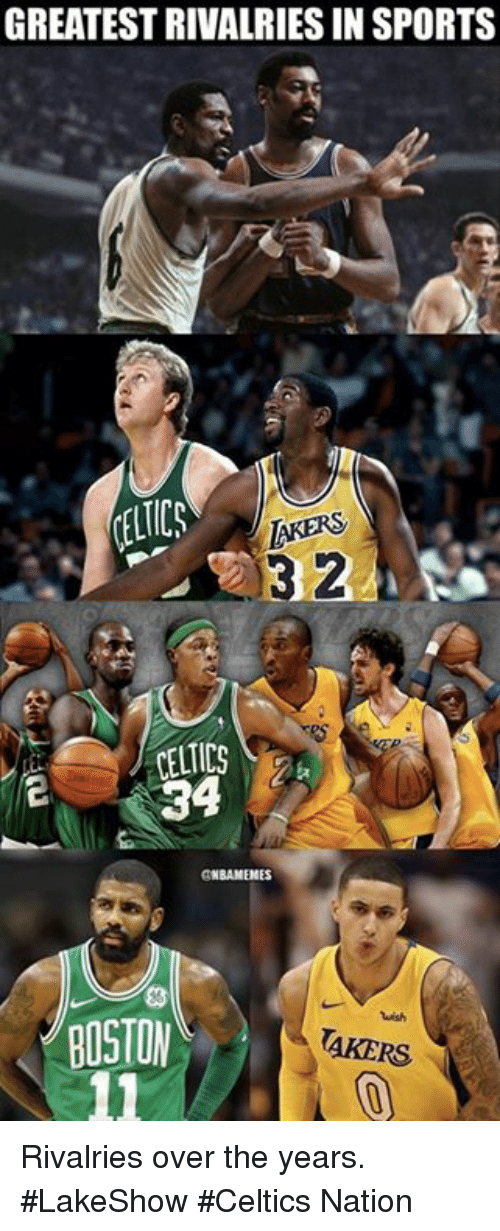 Nba, Sports, and Boston: GREATEST RIVALRIES IN SPORTS  TICS  3 2  34  BOSTON  AKERS Rivalries over the years. #LakeShow #Celtics Nation