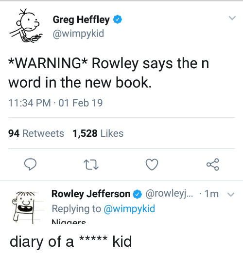 Greg Heffley Warning Rowley Says Then Word In The New Book 1134 Pm 01 Feb 19 94 Retweets 1528 Likes Rowley Jefferson Rowley 1m Replying To Book Meme On Me Me