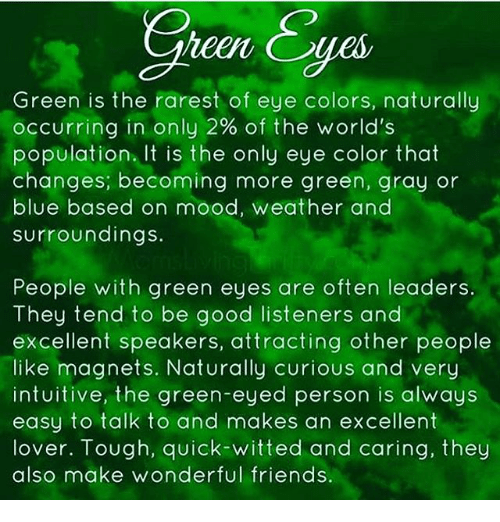 Gren Yes Heen Ges Green Is the Rarest of Eye Colors