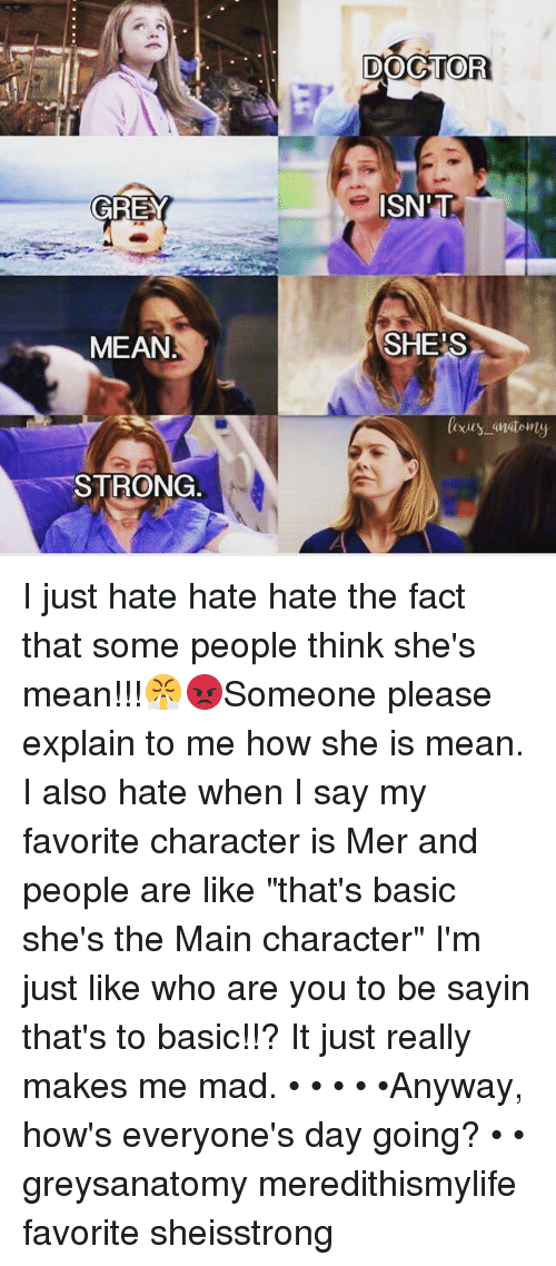 GREY MEAN STRONG DOCTOR ISN\'T SHES Anatomy I Just Hate Hate Hate the ...