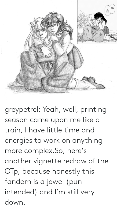 Complex, Target, and Tumblr: greypetrel:  Yeah, well, printing season came upon me like a train, I have little time and energies to work on anything more complex.So, here's another vignette redraw of the OTp, because honestly this fandom is a jewel (pun intended) and I'm still very down.